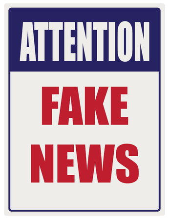 Industrial signpost attention of fake news. Vector illustration