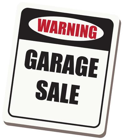 Outdoor signage Information Warning Garage sale. Vector illustration Vettoriali