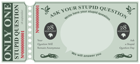 Ticket for one stupid question. Ask a Stupid Question Day Ilustração