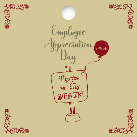 A popular day - Employee Appreciation Day. Poster Thanks to my staff!