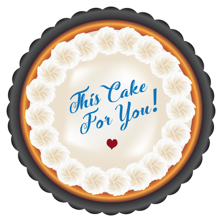 Cake with meringue cream decorated with marshmallow in the baking dish and greeting inscription - Cake for you Illustration