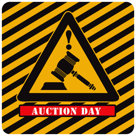 Attention. Industrial Symbol - Auction Day. Vector illustration