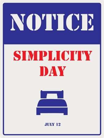 July 12th is the day of simplicity. Industrial symbol with a bed