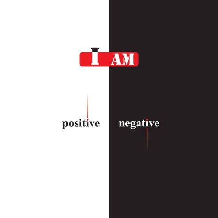 The poster I am positive and negative. Vector illustration