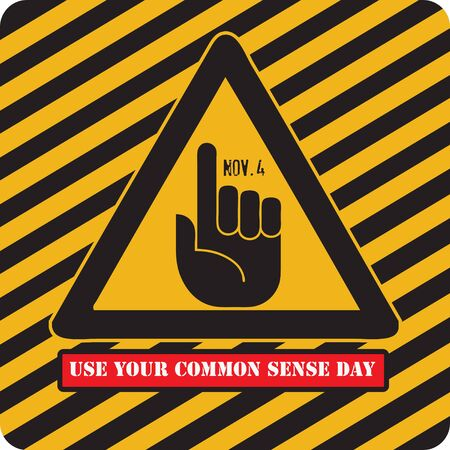 November Holiday Use Your Common Sense Day