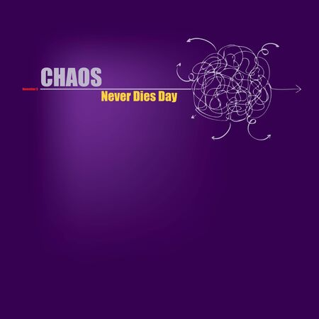 Poster Chaos Never Dies Day, the event is celebrated on November 9