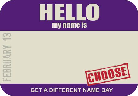 Label for identification - Get A Different Name Day Illustration