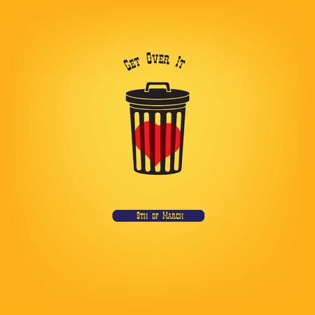 In March, the date is Get Over It Day. Illustration - heart in a trash can.
