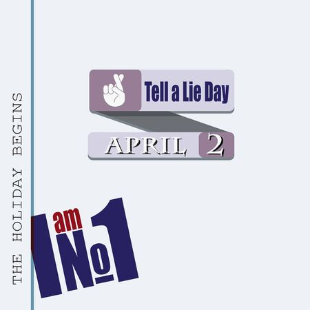 The poster for the april date - Tell a Lie Day.