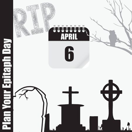 Calendar Event Plan Your Epitaph Day. Creating epitaph helps preserve the memory of the deceased Illustration