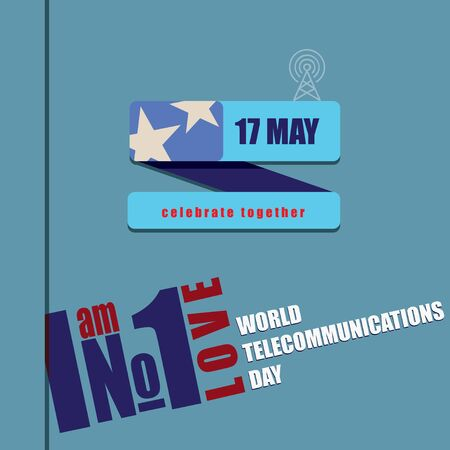 I am number one who loves World Telecommunications Day Vettoriali