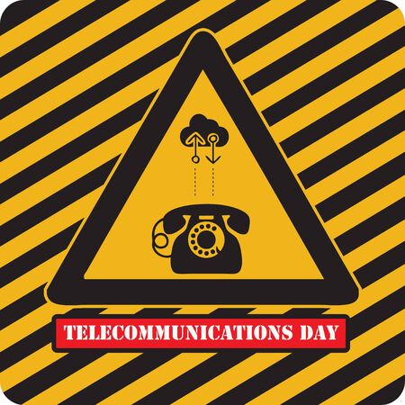Attention - World Telecommunications Day. Industrial holiday symbol