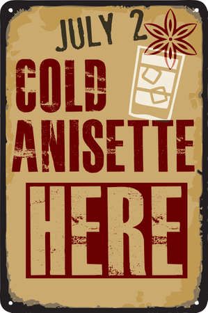 Old vintage sign to the date - Anisette Day. Vector illustration for the holiday and event in July.