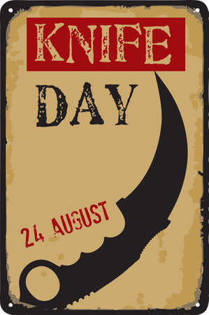 Old vintage sign to the date - Knife Day. Vector illustration for the holiday and event in august.