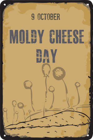 Old vintage sign to the date - Moldy Cheese Day. Vector illustration for the holiday and event in october.