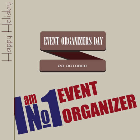 Happy event organizer day, the date is celebrated at the end of October