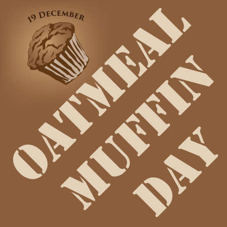 Holiday day in December - Oatmeal muffin day