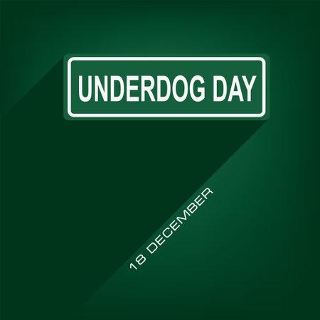National Underdog Day date in December. Vector illustration.