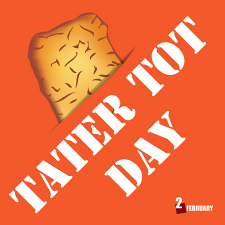 National cuisine holiday in the USA - Tater Tot Day