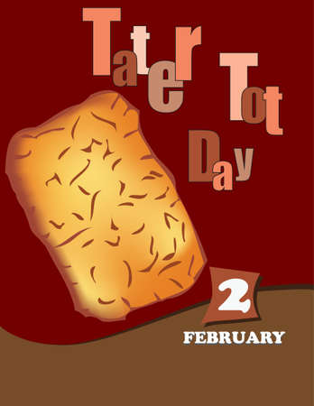 Poster Tater Tot Day.Vector illustration for a holiday date in February