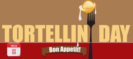 Bon appetit on February 13 - Tortellini Day. Fork with Tortellini