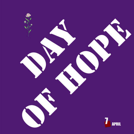 The calendar event is celebrated in april - Day Of Hope