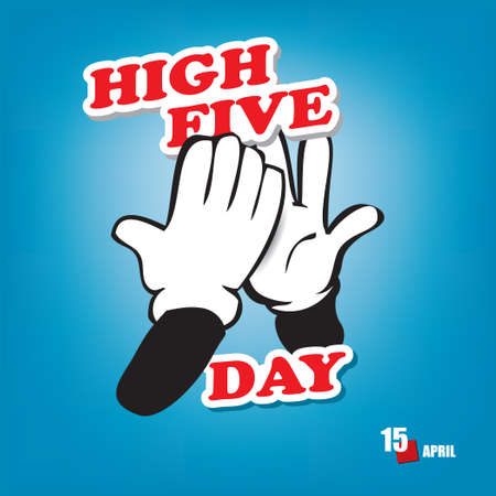 The calendar event is celebrated in april - High Five Day