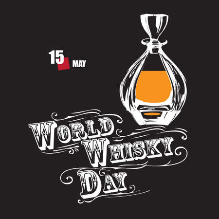 The calendar event is celebrated in may - World Whisky Day