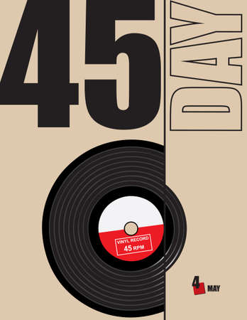 Poster for the celebration of 45 Day - 45 rpm vinyl record. Vector illustration.