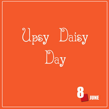 The calendar event is celebrated in june - Upsy Daisy Day