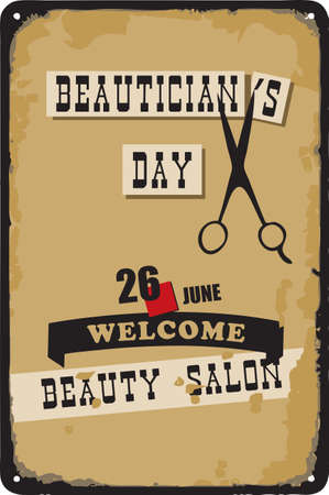 Old vintage sign to the date - Beautician Day. Vector illustration for the holiday and event in June.