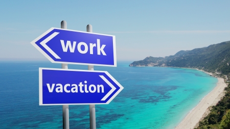 end of summer: Work or vacation on road signs