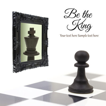 delusional: Pawn looking in the mirror and seeing a king.