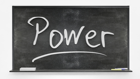 written: Power written on blackboard