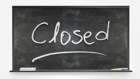 written: Closed written on blackboard