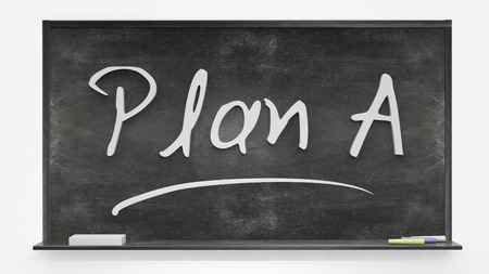 written: Plan A written on blackboard