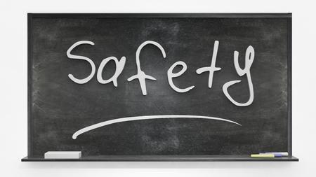 written: Safety written on blackboard