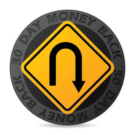 back round: 30 day money back guarantee label with yellow road sign