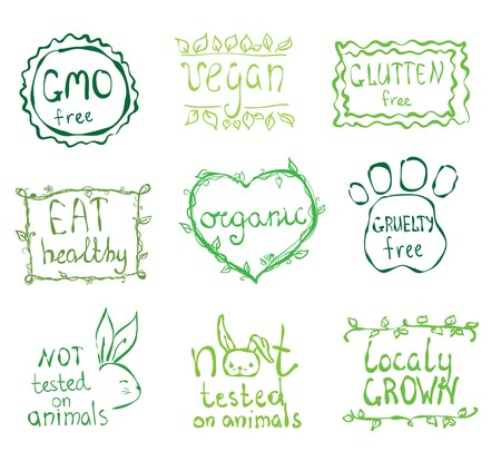 tested: Gmo free, not tested on animals, eat local, healthy food