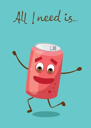 Cartoon funny can with soda and hand drawn lettering - All you need is. Ilustração