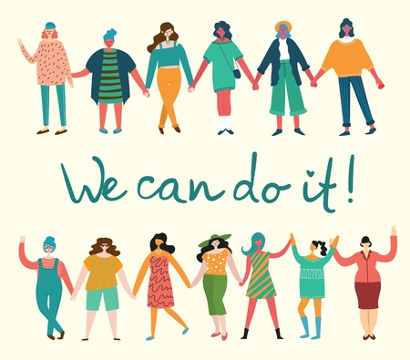 We can do it. Feminine concept and woman empowerment