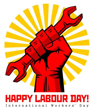 Happy labour day vector label with strong red fist with wrench. Happy labor day, workers' day, may day poster or greeting card. Illustration, vector