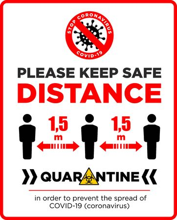 Warning sign Please keep safe distance of 1.5 m. Quarantine actions, risk of coronavirus COVID-19 infection. Illustration, vector Vetores