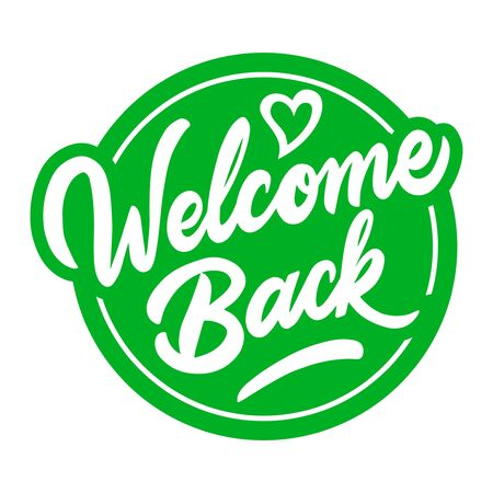 Fun sign on the front door - welcome back! We are open after quarantine over. Vector Vector Illustratie