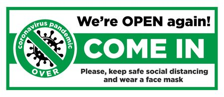 Open sign on the front door - come in, we?re opening again! Keep social distancing and wear face mask. Vector