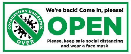 Open sign on the front door come in, we?re opening again! Keep social distancing and wear face mask. Vector Illustration