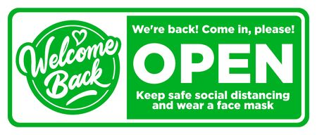Open sign on the front door come in, were opening again! Keep social distancing and wear face mask. Illustration
