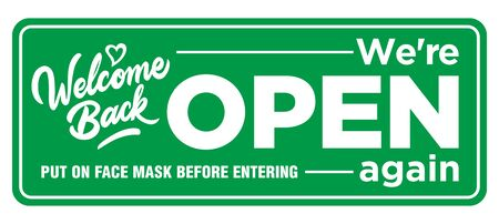 Information plate on the front door we are open again. Put on face mask before entering. Opening of a shop, cafe, office after coronavirus quarantine. Illustration, vector