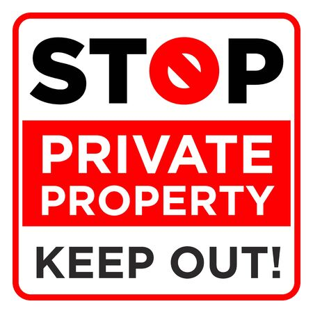Square prohibition sign. Stop, private property, keep out. Illustration, vector Vecteurs