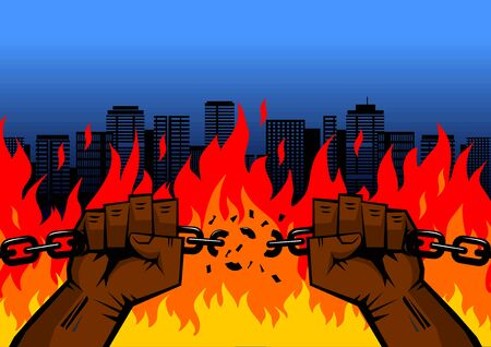 Black fists men hands tore the chain amid a city fire. Symbol of the Street protests. Sign of anger, strength, protest, fight. Illustration, vector